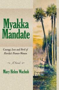Myakka Mandate