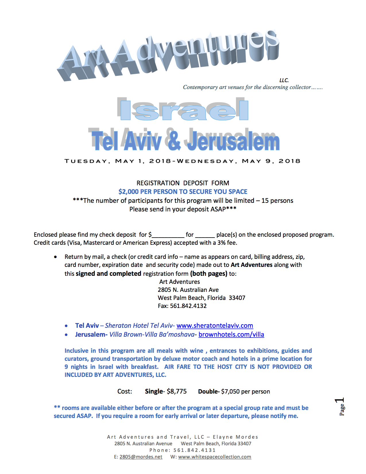 Join Art Adventures and Whitespace as you explore the ancient and the  contemporary in Israel! This is a one-of-a-kind exploration into Israel's  art scene!